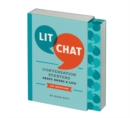 Lit Chat : Conversation Starters about Books and Life (100 Questions) - Book
