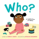 Who? : A Celebration of Babies - Book