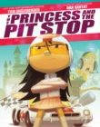 The Princess and the Pit Stop - Book