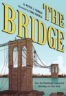 The Bridge : How the Roeblings Connected Brooklyn to New York - Book