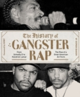 The History of Gangster Rap - Book