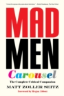 Mad Men Carousel (Paperback Edition) : The Complete Critical Companion - Book