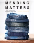Mending Matters: Stitch, Patch, and Repair Your Favorite Denim & More - Book