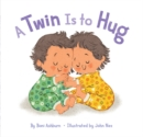 Twin Is to Hug, A - Book