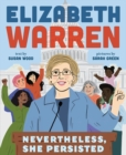 "Elizabeth Warren:Nevertheless, She Persisted : ""Nevertheless, She Persisted"" - Book"