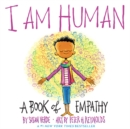 I Am Human:A Book of Empathy : A Book of Empathy - Book