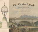 The Central Park: Original Designs from the Greensward to the Gre - Book