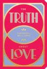 The Truth About Love - Book