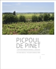 Picpoul de Pinet:The White Mediterranean Vineyards Of The Langued : The White Mediterranean Vineyards Of The Languedoc - Book