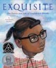 Exquisite : The Poetry and Life of Gwendolyn Brooks - Book