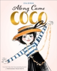 Along Came Coco:A Story About Coco Chanel : A Story About Coco Chanel - Book
