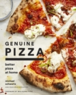 Genuine Pizza:Better Pizza at Home : Better Pizza at Home - Book