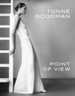 Tonne Goodman : Point of View - Book