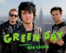Green Day:Photographs by Bob Gruen : Photographs by Bob Gruen - Book