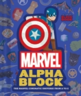 Marvel Alphablock : The Marvel Cinematic Universe from A to Z - Book