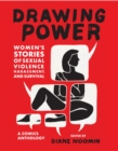 Drawing Power: Women's Stories of Sexual Violence, Harassment, and Survival - Book
