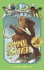 Mammal Takeover! (Earth Before Us #3): Journey through the Cenozoic Era - Book