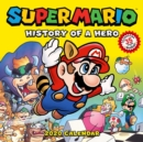 Super Mario Retro 2020 Wall Calendar:History of a Hero : History of a Hero - Book