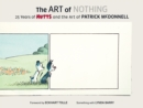 The Art of Nothing: 25 Years of Mutts and the Art of Patrick McDonnell - Book