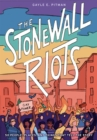 The Stonewall Riots: Coming Out in the Streets - Book