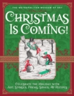 Christmas Is Coming!: Celebrate the Holiday with Art, Stories, Poems, Songs, and Recipes - Book