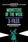 Monsters of the Week: The Complete Critical Companion to The X-Files - Book
