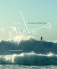 Waves: Pro Surfers and Their World - Book