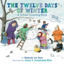 The Twelve Days of Winter: A School Counting Book - Book