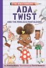 Ada Twist and the Perilous Pantaloons - Book