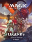 Magic: The Gathering: Legends : A Visual History - Book