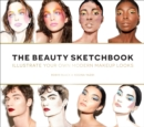 The Beauty Sketchbook (Guided Sketchbook) : Illustrate Your Own Modern Makeup Looks - Book
