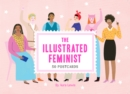 The Illustrated Feminist (Postcard Book) : 50 Postcards - Book