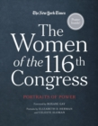 The Women of the 116th Congress : Portraits of Power - Book