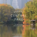 Seeing Central Park : The Official Guide Updated and Expanded - Book