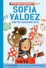 Sofia Valdez and the Vanishing Vote - Book