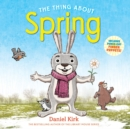 The Thing About Spring - Book