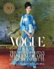 Vogue and the Metropolitan Museum of Art Costume Institute : Updated Edition - Book