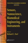 Sensors, Nanoscience, Biomedical Engineering, and Instruments : Sensors Nanoscience Biomedical Engineering - eBook