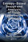 Entropy Based Design and Analysis of Fluids Engineering Systems - eBook