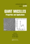 Giant Micelles : Properties and Applications - eBook