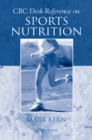 CRC Desk Reference on Sports Nutrition - eBook