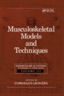 Biomechanical Systems : Techniques and Applications, Volume III: Musculoskeletal Models and Techniques - eBook