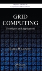 Grid Computing : Techniques and Applications - eBook