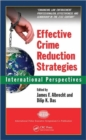 Effective Crime Reduction Strategies : International Perspectives - Book