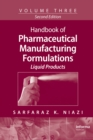 Handbook of Pharmaceutical Manufacturing Formulations : Volume Three, Liquid Products - eBook