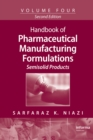 Handbook of Pharmaceutical Manufacturing Formulations : Semisolid Products - eBook