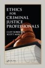 Ethics for Criminal Justice Professionals - eBook