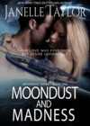 Moondust And Madness - eBook