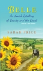 Belle : An Amish Retelling of Beauty and the Beast - eBook