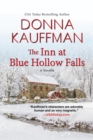 The Inn at Blue Hollow Falls - eBook